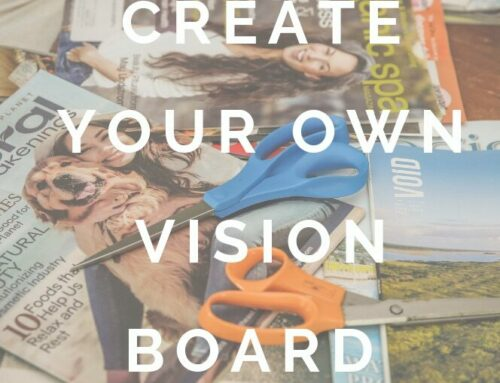 Envision Your Life – Vision Board 101